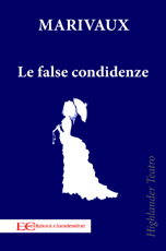 Le false confidenze - Maurivaux