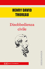 Disobbedienza civile – Henry David Thoreu
